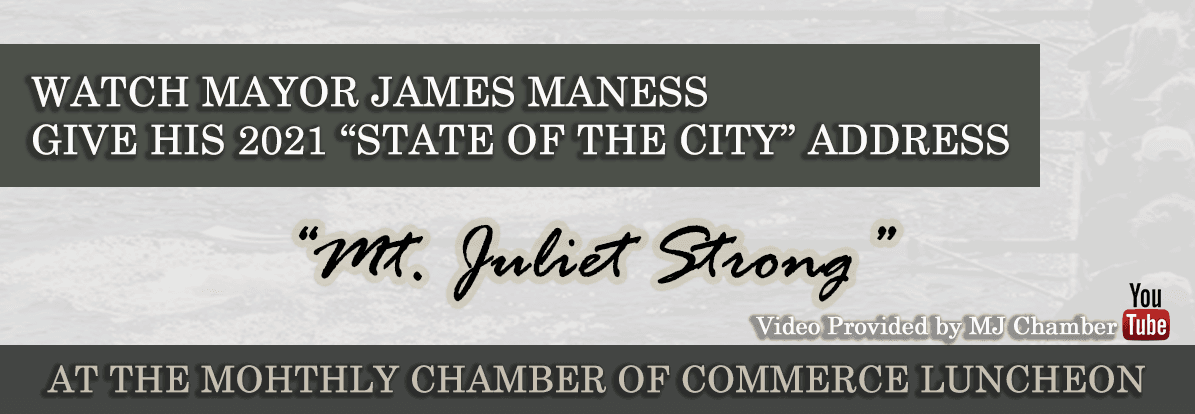 State of the City - 2021 Chamber Luncheon Address by Mayor James Maness